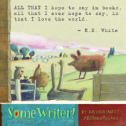 Some Writer! Some Giveaway! Share E.B. White's Words & Win
