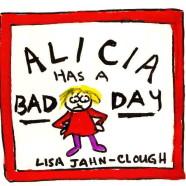 Still Lugubrious: Exhibit Celebrates ALICIA HAS A BAD DAY