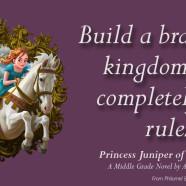 Princess Juniper Says…